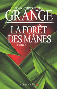 [Grangé, Jean-Christophe] La forêt des mânes Grange-jean-christophe-foret-manes-dates-dedi-L-1