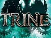 Trine, véritable enchantement