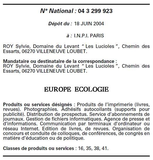 Dépôt de la marque Europe Ecologie au BOMPI le 18 juin 2004