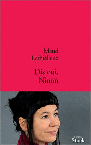 Maud Lethielleux: Dis oui, Ninon
