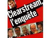 Clearstream scandale politique pour éclipser tout reste
