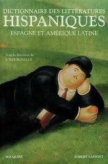 Le dictionnaire des littératures hispaniques