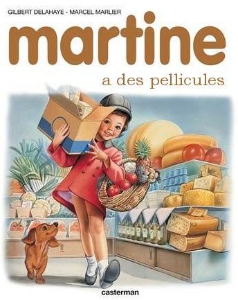 Martine a des pellicules