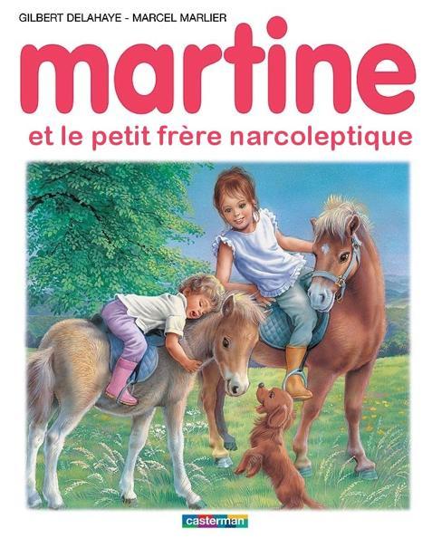 Martine et le petit frère narcoleptique