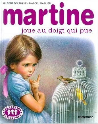 Martine joue au doigt qui pue