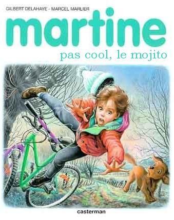 Martine pas cool le mojito