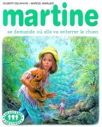 Martine se demande où elle va enterrer le chien