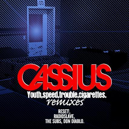 Cassius - Youth, Speed, Trouble, Cigarettes (Don Diablo remix)