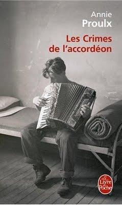 Les Crimes de l'accordéon; Annie Proulx