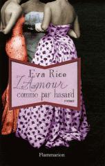 L'amour comme par hasard, Eva Rice