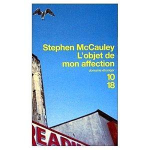 L'objet de mon affection - Stephen McCauley