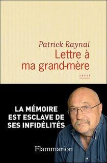 Lettre à ma grand-mère de Patrick Raynal