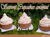 °°°Savons cupcakes coconut°°°