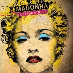 Entendu : Celebration - Madonna