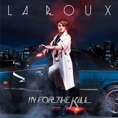 Journée Spéciale • La Roux - In for the kill