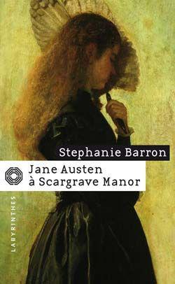 jane_austen_scargrave_manor