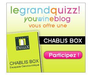 Le GrandQuizz avec Daniel Etienne Defaix: Une Chablis Box à gagner!!!