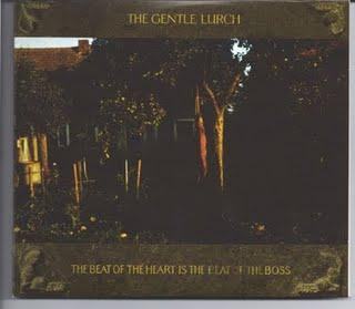 2009 - The Gentle Lurch - The Beat of the Heart is the Beat of the Boss - Reviews - Chronique d'un album crépusculaire
