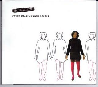 2008 - Bunmi Adeoye - Paper Dolls, Glass Houses - Reviews - Chronique d'une voix en or