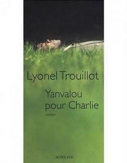 Yanvalou pour Charlie, Lyonel Trouillot