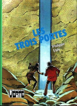 les trois portes Philippe Ebly livres de mon enfance illustration bibliothèque verte