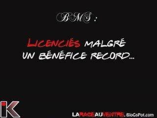 BMS : licenciés malgré un bénéfice record !!