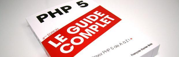 4ème édition de « PHP5 : Le Guide Complet » de François-Xavier Bois