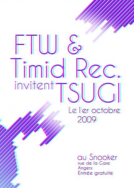 FTW & Timid Records invitent TSUGI