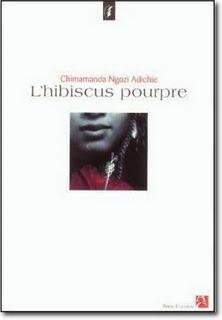 « L'Hibiscus pourpre », de Chimamanda Ngozi Adichie