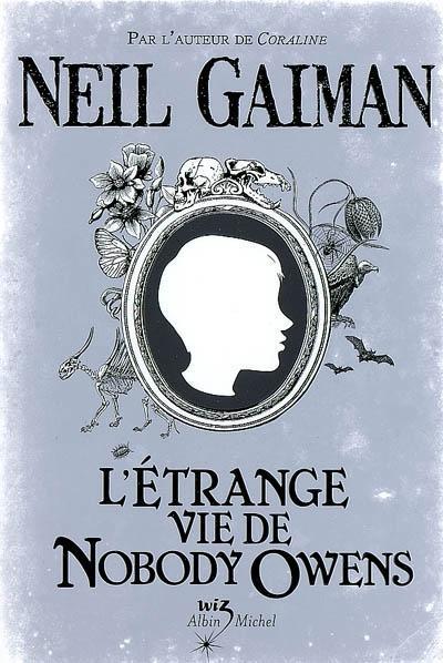 Letrange vie de nobody - Gaiman