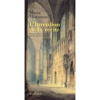 L'Invention de la vérité par Marta Morazzoni