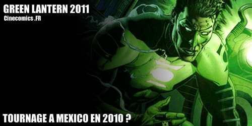 Green lanter 2011 tournage a mexico