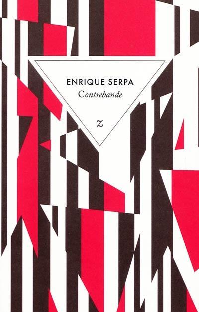 Enrique Serpa, Crontrebande, éd. Zulma