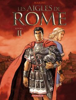 BD à l'honneur sur Influence: Les aigles de Rome : Tome 2 en librairie