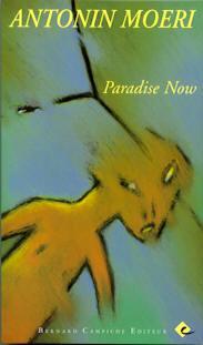 Antonin Moeri, Paradise Now