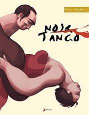 Noir tango : le temps d'une danse (Philibert et Michaël Monnin)