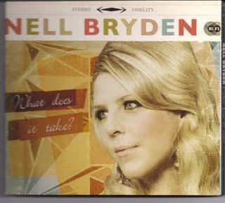 2009 - Nell Bryden - What Does It Takes ? - Reviews - Chronique d'une artiste au potentiel certain