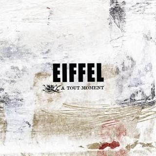 Le groupe EIFFEL « a tout moment » nouvel album