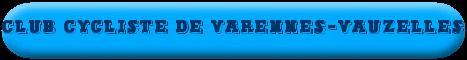 Cyclos cross : résultats du Club cycliste de Varennes-Vauzelles