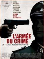 L'armée du crime, aime-t-on le film ou le sujet ?