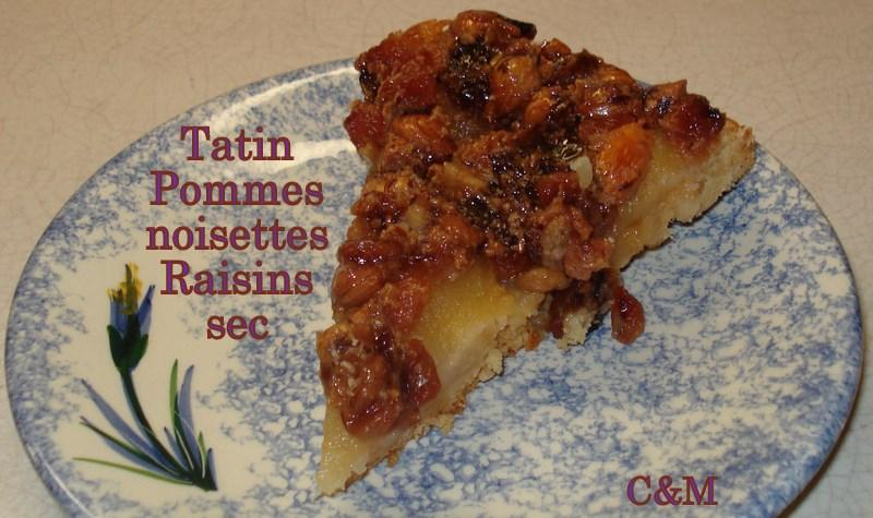 Tatin noisettes raisins sec