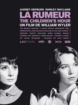 The Children's Hour (usa ) - la Rumeur  - De William Wyler