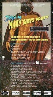 Joakim Milky Ways Party - Nouveau Casino et Café Charbon (Paris) - 9 Octobre
