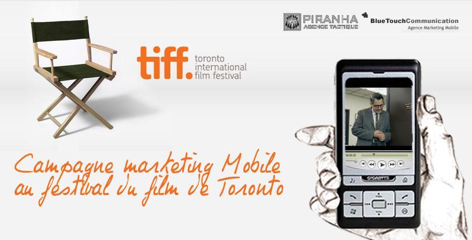 Campagne marketing mobile au Festival du Film de Toronto