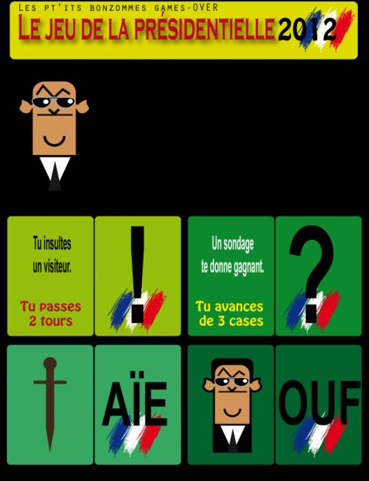 EXCLU : le jeu de la présidentielle par les pt'its bonzommes.