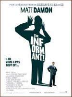 The Informant ! La voix off prend le pouvoir !
