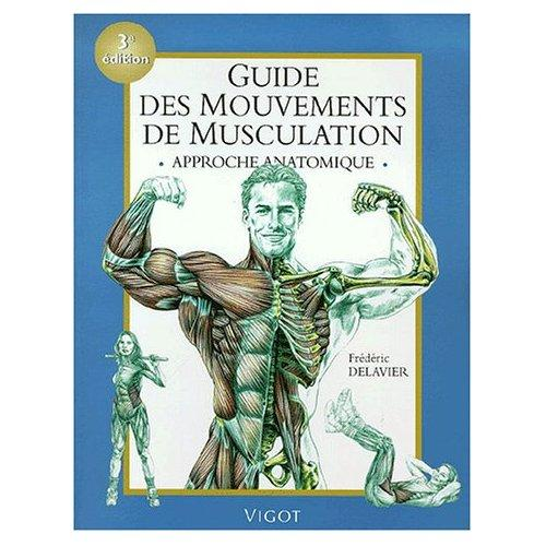 Guide Musculation Of Guide Des Mouvements De Musculation 3e Dition Paperblog