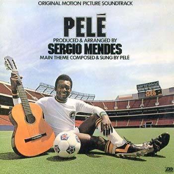 Pele & Sergio Mendes