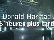 heures plus tard Donald Harstad
