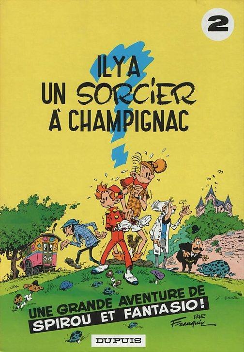 Spirou et Fantasio t.02 : Il y a un sorcier à Champignac